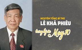 Nguyên Tổng Bí thư Lê Khả Phiêu trong ký ức May 10