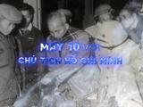MAY 10 VỚI CHỦ TỊCH HỒ CHÍ MINH