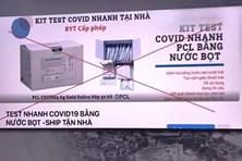 Cẩn trọng với kit xét nghiệm COVID-19 bằng mẫu nước bọt chưa được cấp phép